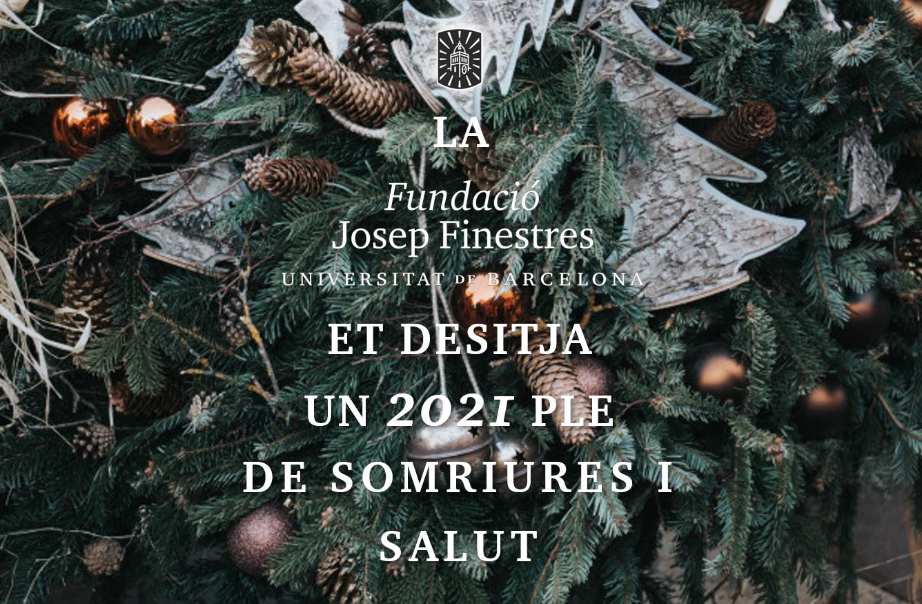 ¡La Fundació Josep Finestres les desea felices fiestas!