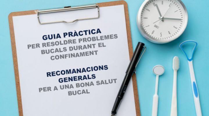 Guía para resolver problemas bucales y recomendaciones generales para una buena salud bucal durante el confinamiento